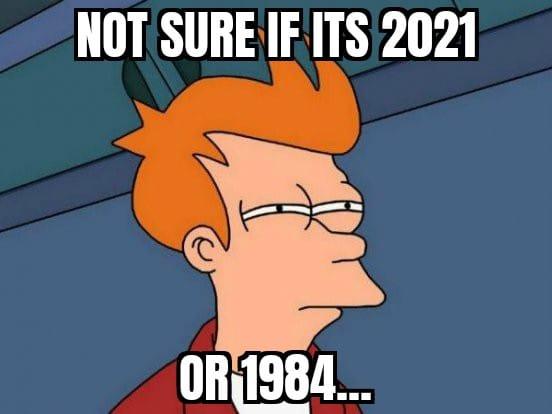 2021 or 1984 ?