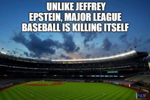 Epstein did not kill himself, but the national baseball league is
